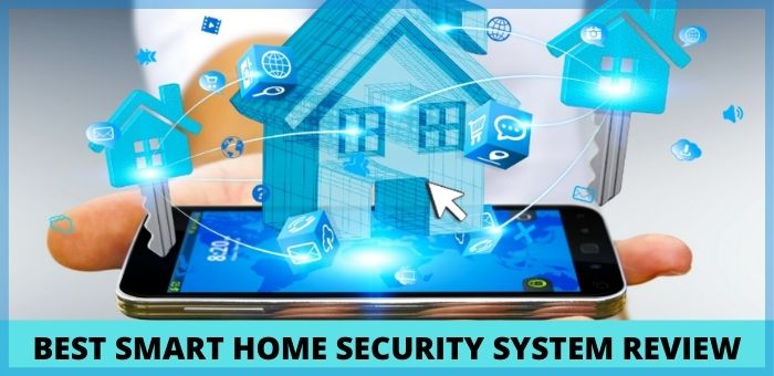 best smart home security system review