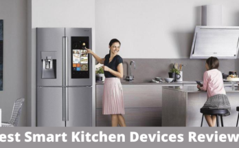 Best Smart Kitchen Devices