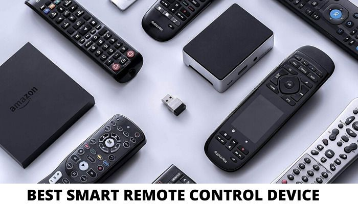 Best Smart Remote Control Devices