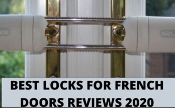 BEST LOCKS FOR FRENCH DOORS REVIEWS