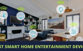 best smart home entertainment devices