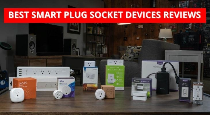 Best Smart Plug Socket Devices