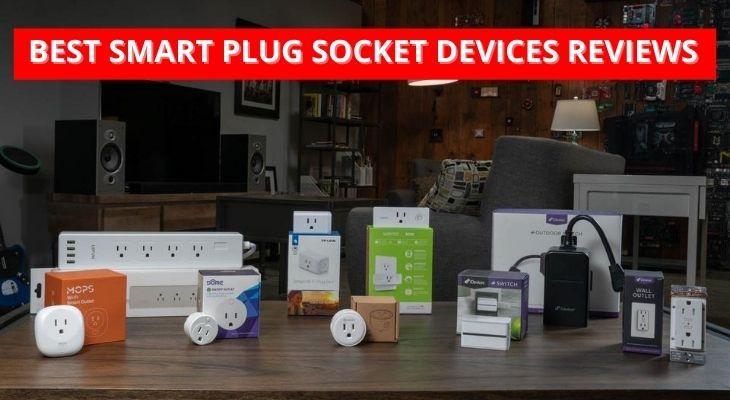 Best Smart Plug Socket Devices